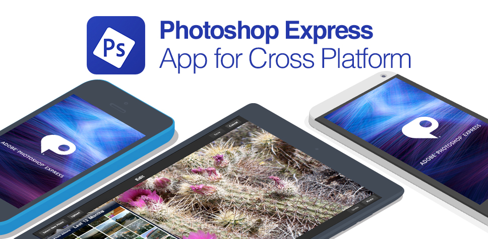 Become The Talk Of Your Friends With Adobe Photoshop Express
