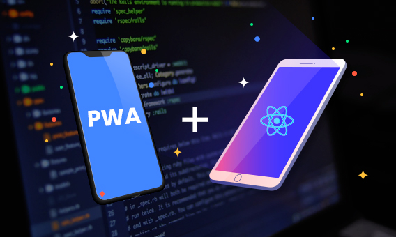 How To Develop PWA Using ReactJS?