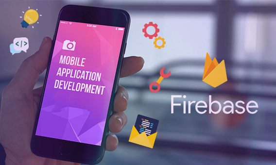 6 Useful Firebase Services For Mobile Application Development