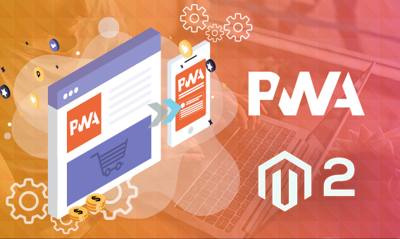 How Is PWA Gaining Popularity In Magento 2?