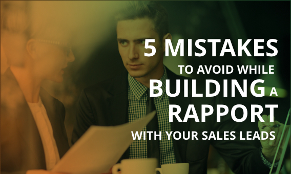 Rapport with Your Sales Leads
