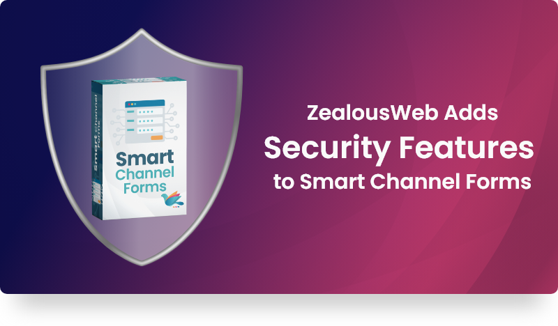 Security Feature on Smart Channel Forms – 1